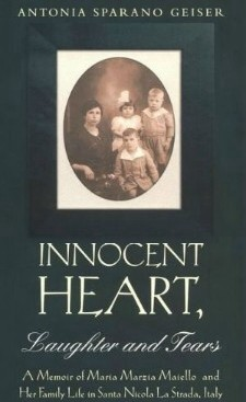 "Front cover of the book ""Innocent Heart, Laughter and Tears"" by Antonia Sparano Geiser"